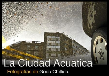 La Ciudad Acuática. Fotografías de Godo Chillida.